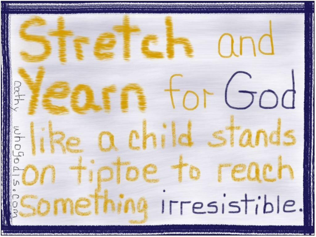 stretch-and-yearn-for-god