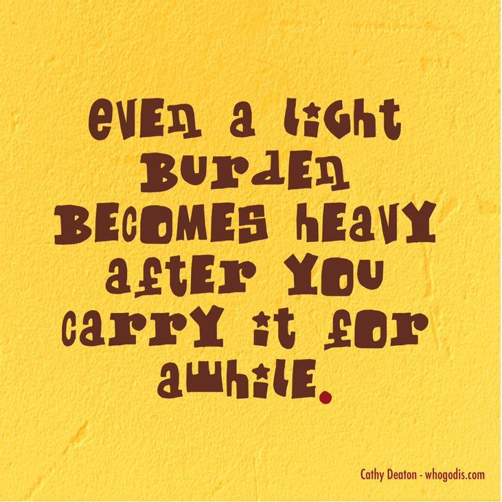 carry a burden