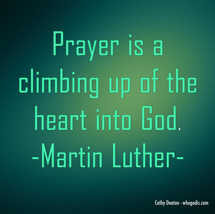 prayer is quote martin luther