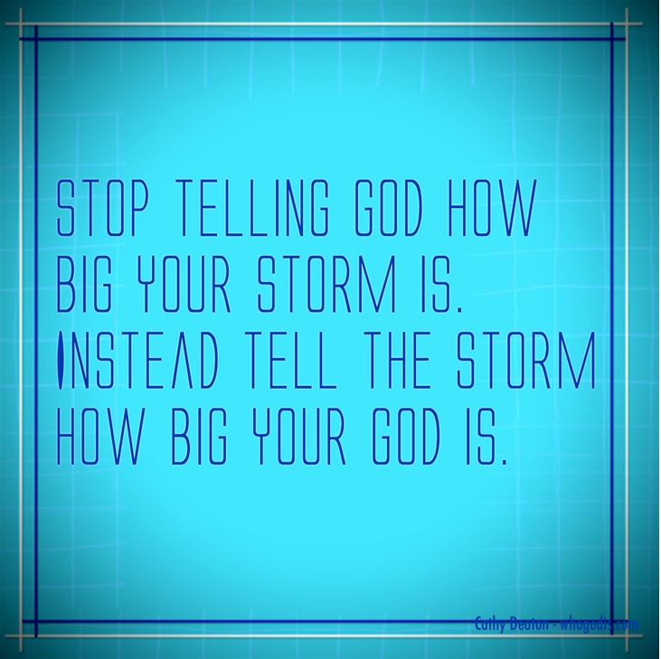 tell storm how big god is