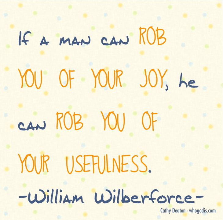 dont let anyone rob you of your joy