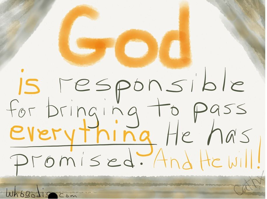god-bring-to-pass-what-promised