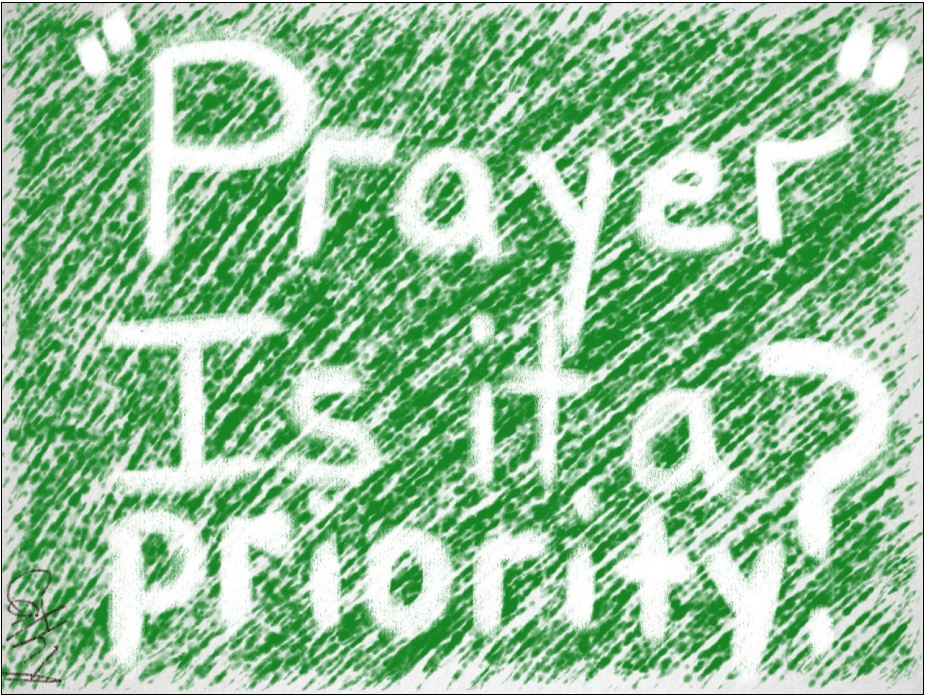 My sobering word picture about prayer or the lack of it!