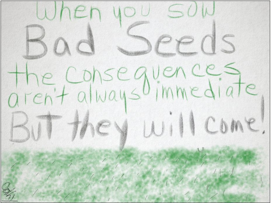 bad-seeds-consequences