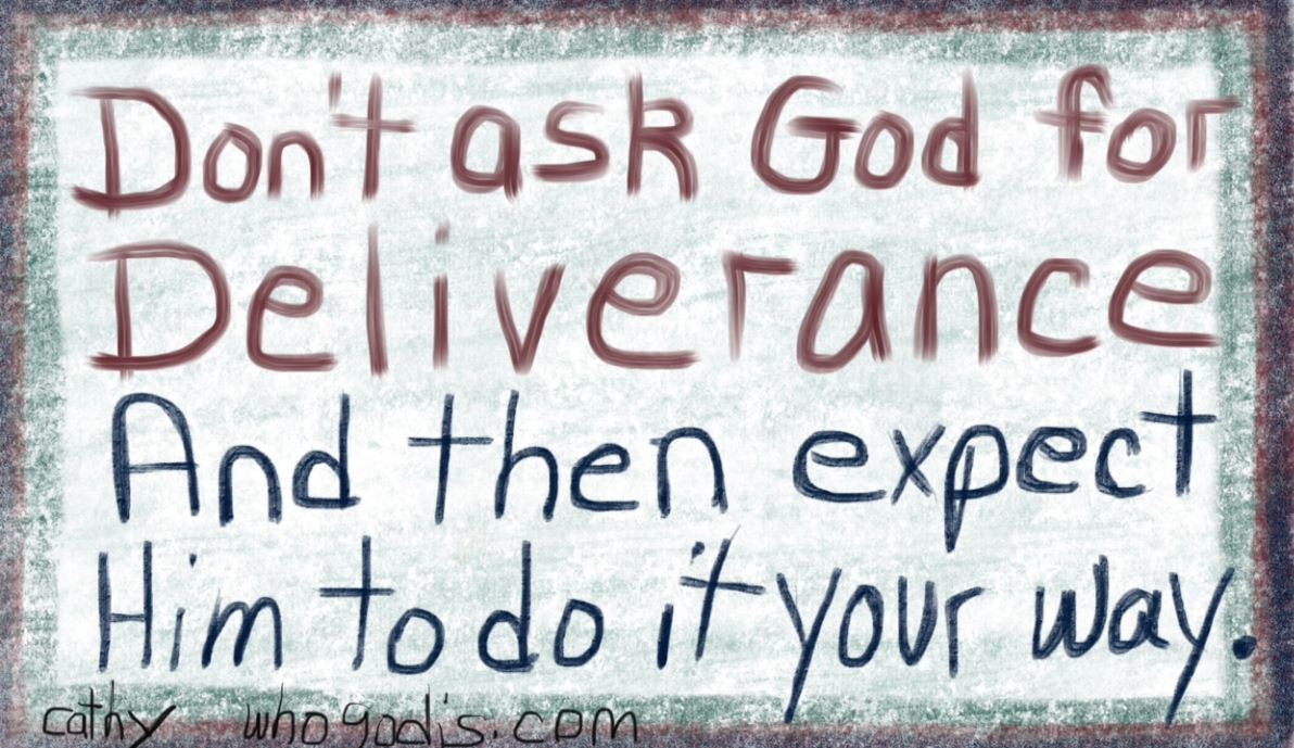 ask-god-deliverance