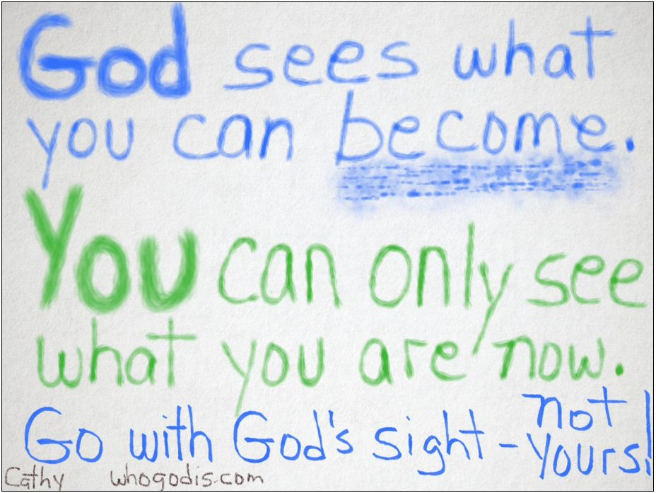 god-sees-what-you-can-become