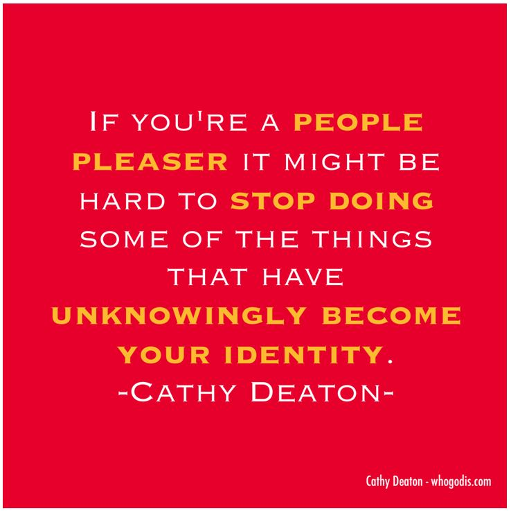 quote-dont be a people pleaser
