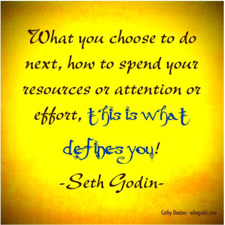 quote-its your choice what will you choose to do next