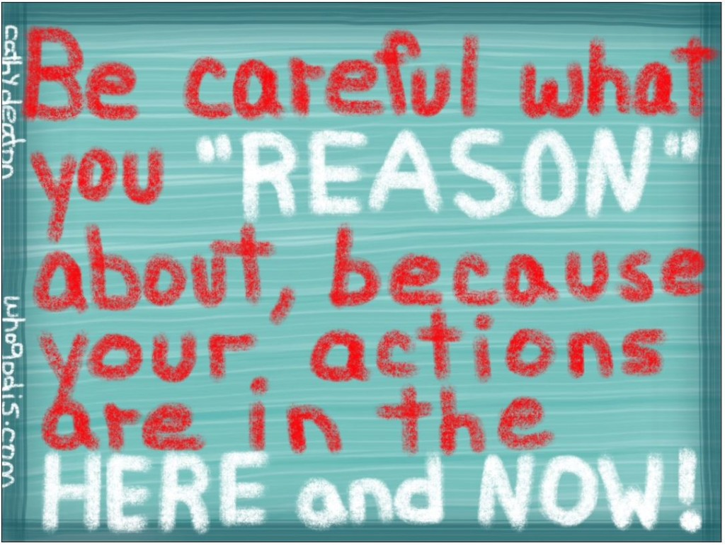 be careful what you reason about