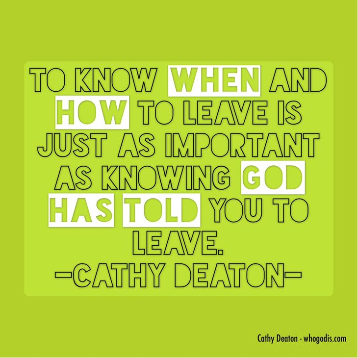 let God show you when and how to leave